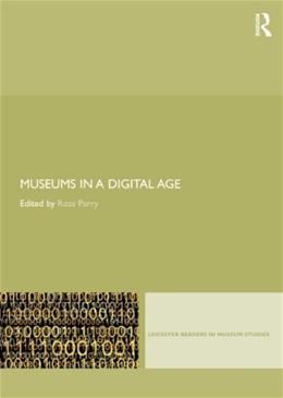 Museums in a Digital Age, by Parry 9780415402620
