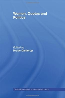 Women, Quotas and Politics, by Dahlerup 9780415429689