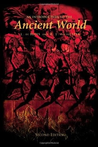 Introduction to the Ancient World, by De Blois, 2nd Edition 9780415458276