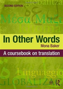 In Other Words, by Baker, 2nd Edition 9780415467544