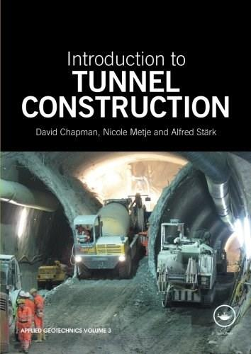 Introduction to Tunnel Construction 9780415468428