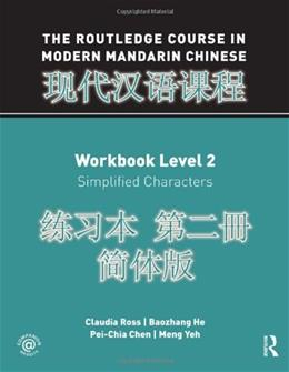Routledge Course in Modern Mandarin Chinese, by Ross, Workbook, Level 2 BK w/CD 9780415472470