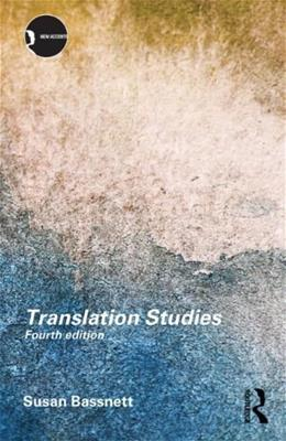 Translation Studies, by Bassnett, 4th Edition 9780415506731