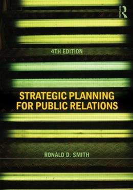 Strategic Planning for Public Relations 4 9780415506762