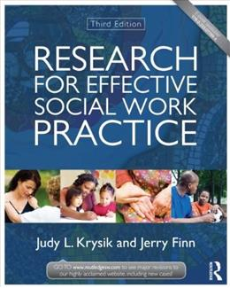 Research for Effective Social Work Practice (New Directions in Social Work) 3 9780415519861