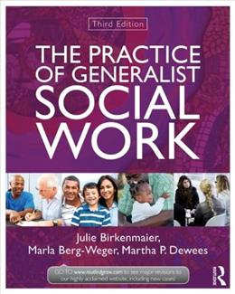 The Practice of Generalist Social Work (New Directions in Social Work) 3 9780415519892
