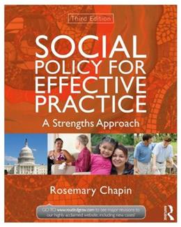 Social Policy for Effective Practice: A Strengths Approach (New Directions in Social Work) 3 9780415519922