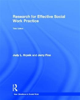 Research for Effective Social Work Practice, by Krysik, 3rd Edition 9780415521000
