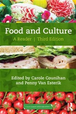 Food and Culture: A Reader, by Counihan, 3rd Edition 9780415521048
