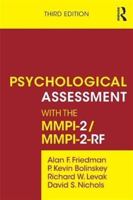 Psychological Assessment with the MMPI-2, by Friedman, 3rd Edition 9780415526333