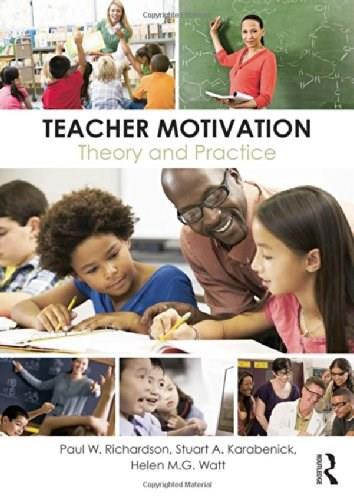 Teacher Motivation: Theory and Practice 9780415526845
