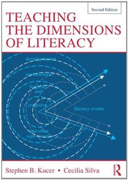 Teaching the Dimensions of Literacy, by Kucer, 2nd Edition 9780415528719