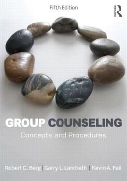 Group Counseling: Concepts and Procedures: Volume 1 5 9780415532914