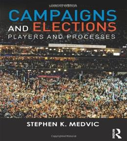 Campaigns and Elections: Players and Processes 2 9780415537421
