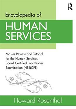 Encyclopedia of Human Services, by Rosenthal 9780415538121