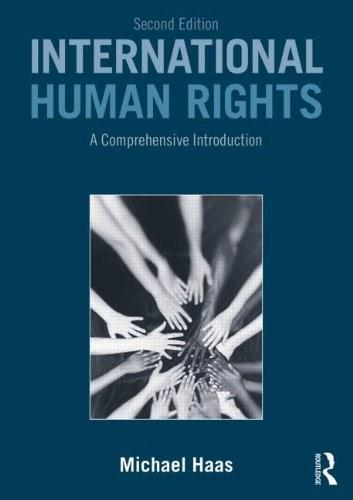 International Human Rights: A Comprehensive Introduction, by Haas, 2nd Edition 9780415538206