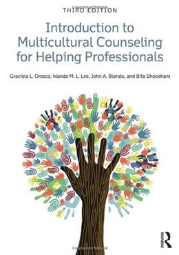 Introduction to Multicultural Counseling for Helping Professionals, by Orozco, 3rd Edition 9780415540223