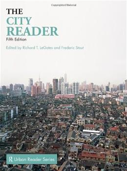 The City Reader, 5th Edition (The Routledge Urban Reader Series) 9780415556651