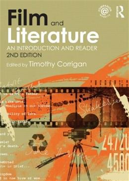 Film and Literature: An Introduction and Reader, by Corrigan 9780415560108
