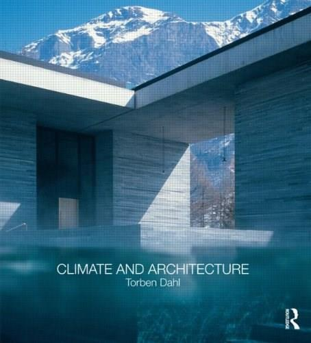 Climate and Architecture, by Dahl 9780415563093