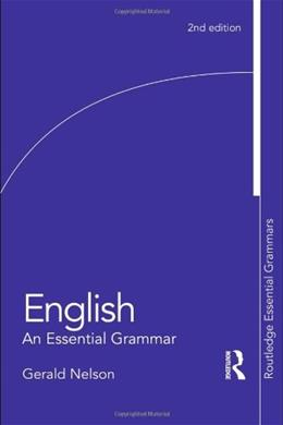 English: An Essential Grammar, by Nelson, 2nd Edition 9780415582964