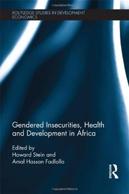 Gendered Insecurities, Health and Development in Africa, by Stein 9780415597845