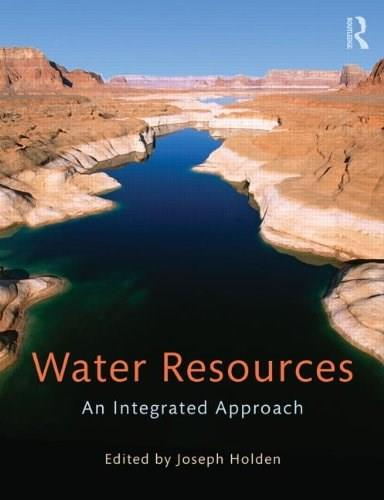 Water Resources: An Integrated Approach, by Holden 9780415602822
