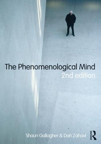 Phenomenological Mind, by Gallagher, 2nd Edition 9780415610377