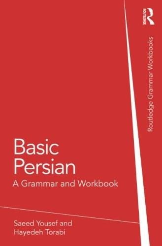 Basic Persian: A Grammar and Workbook, by Yousef 9780415616522