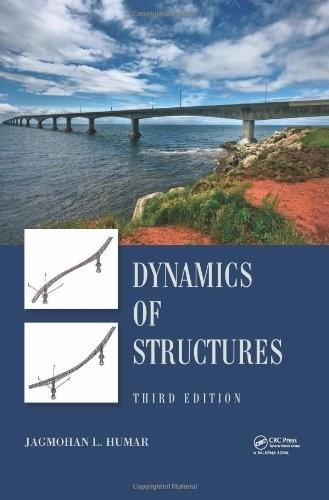 Dynamics of Structures, by Humar, 3rd Edition 9780415620864