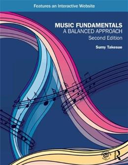 Music Fundamentals: A Balanced Approach 2 9780415621960