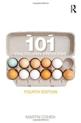 101 Philosophy Problems, by Cohen, 4th Edition 9780415635745