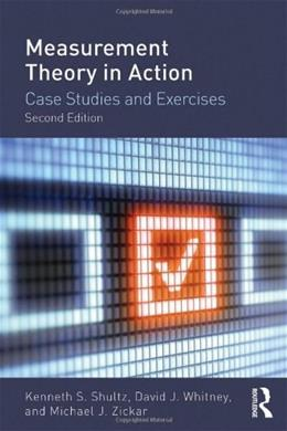 Measurement Theory in Action: Case Studies and Exercises, by Shultz, 2nd Edition 9780415644792