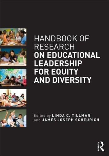 Handbook of Research on Educational Leadership for Equity and Diversity, by Tillman 9780415657464