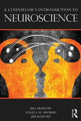 Counselors Introduction to Neuroscience, by McHenry 9780415662284