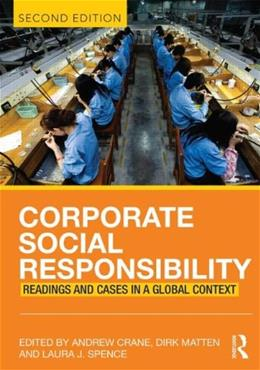 Corporate Social Responsibility: Readings and Cases in a Global Context, by Crane, 2nd Edition 9780415683258