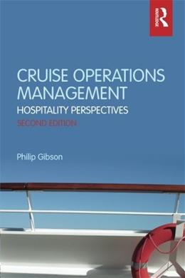 Cruise Operations Management: Hospitality Perspectives, by Gibson, 2nd Edition 9780415699532