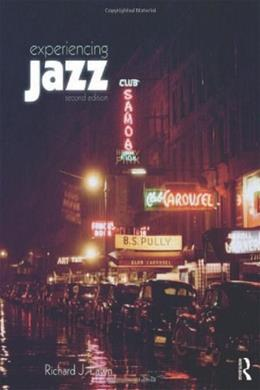 Experiencing Jazz, by Lawn, 2nd Edition 9780415699600