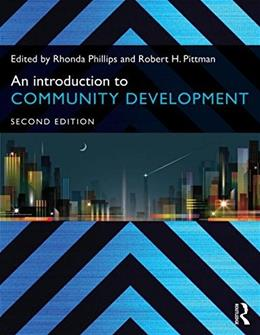 Introduction to Community Development, by Phillips, 2nd Edition 9780415703550