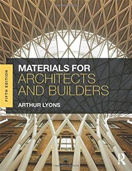 Materials for Architects and Builders, by Lyons, 5th Edition 9780415704977