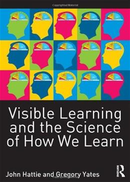 Visible Learning and the Science of How We Learn, by Hattie 9780415704991