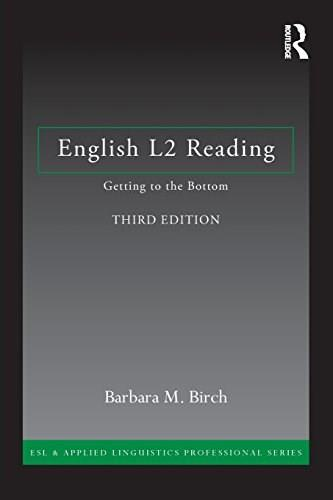 English L2 Reading: Getting to the Bottom, by Birch, 3rd Edition 9780415706278