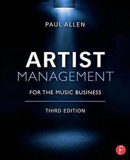 Artist Management for the Music Business 3 9780415710220