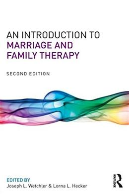 Introduction to Marriage and Family Therapy, by Wetchler, 2nd Edition 9780415719506