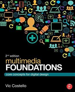 Multimedia Foundations: Core Concepts for Digital Design 2 9780415740036