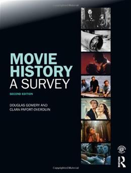 Movie History: A Survey, by Gomery, 2nd Edition 9780415775458