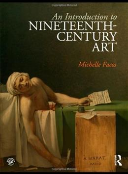 Introduction to 19th Century Art, by Facos 9780415780728