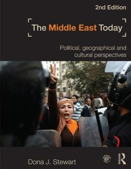 Middle East Today: Political, Geographical and Cultural Perspectives, by Stewart, 2nd Edition 9780415782449