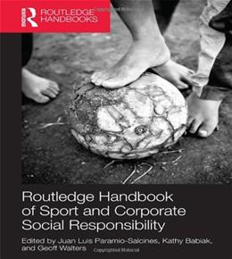 Routledge Handbook of Sport and Corporate Social Responsibility, by Salcines 9780415783057