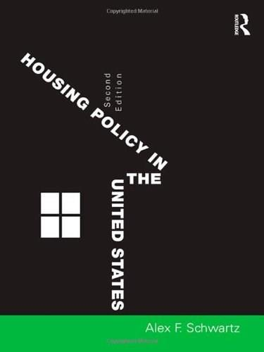 Housing Policy in the United States, by Schwartz, 2nd Edition 9780415802338